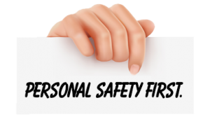 Personal-Safety-First-Sign-300x180